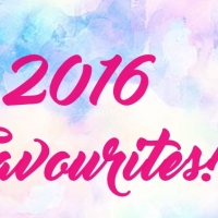 2016 Beauty Favourites!